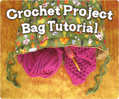Diy Crochet Project Bag Sewing Tutorial